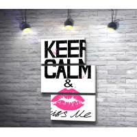 """Постер для девушки с фразой """"Keep Calm & kiss me"""""""
